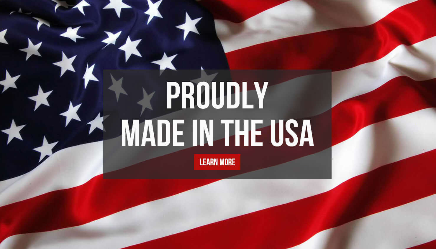All of Our Products For Sale Are Made in the USA