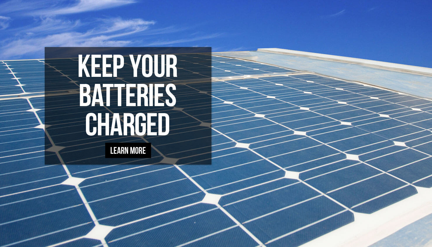 Keep Your Batteries Charged